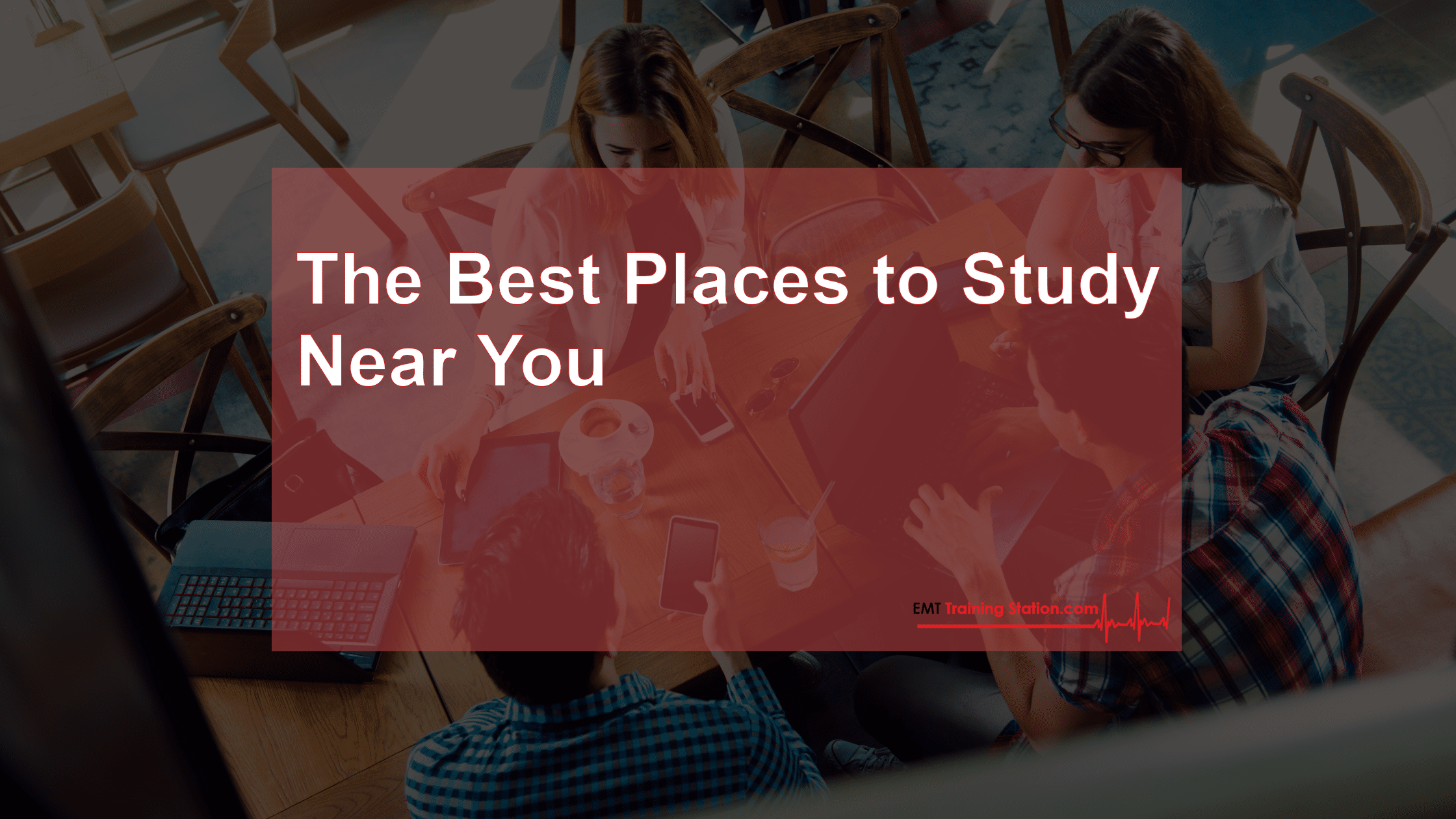 The Best Places To Study Near You